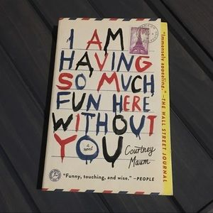 I am having so much fun here without you book